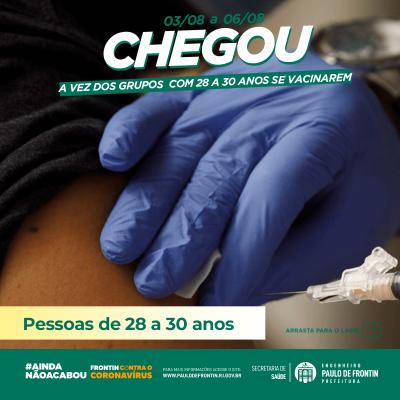 Vacinação das pessoas com 28 à 30 anos